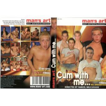 Cum with me…